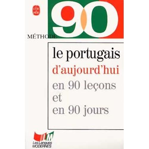 Le portugais d 39 aujourd 39 hui en 90 lecons de fatima carvalho for Le rotin d aujourd hui