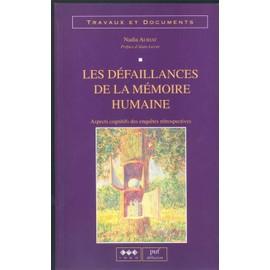 Les D�faillances De La M�moire Humaine - Aspects Cognitifs Des Enqu�tes R�trospectives de Auriat, Nadia