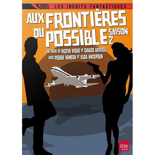 aux frontieres du possible