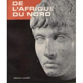 Histoire Ancienne De L'afrique Du Nord. de AYACHE, Albert