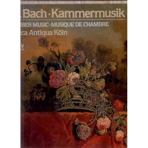 Kammermusik chamber music musique de chambre de johann for Bach musique de chambre