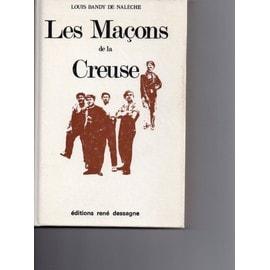 Les Ma�ons De La Creuse de Bandy De Naleche Louis