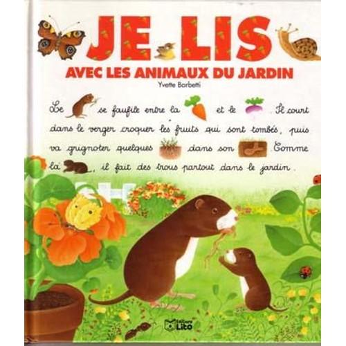 Je lis avec les animaux du jardin de yvette barbetti - Les animaux du jardin ...