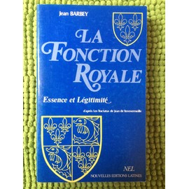 La Fonction Royale de Jean Barbey