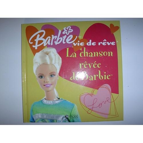 La Chanson Rêvée De Barbie De