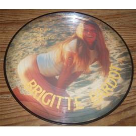 Et Dieu Cr�a La Femme [Picture Disc Compilation] - Brigitte Bardot