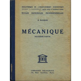 M�canique( Deuxi�me Partie ) de BASQUIN R.