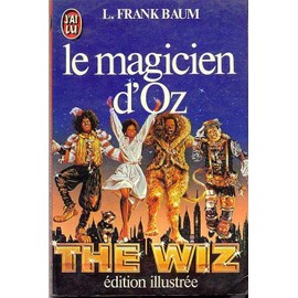 Le Magicien D`oz de Lyman Frank Baum