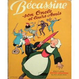 Becassine, Son Oncle Et Leurs Amis de Caumery (Maurice Languereau)