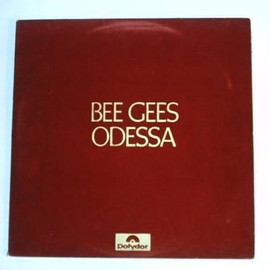 Odessa - Bee Gees