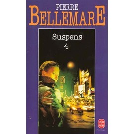 Suspens - Tome 4 de Pierre Bellemare
