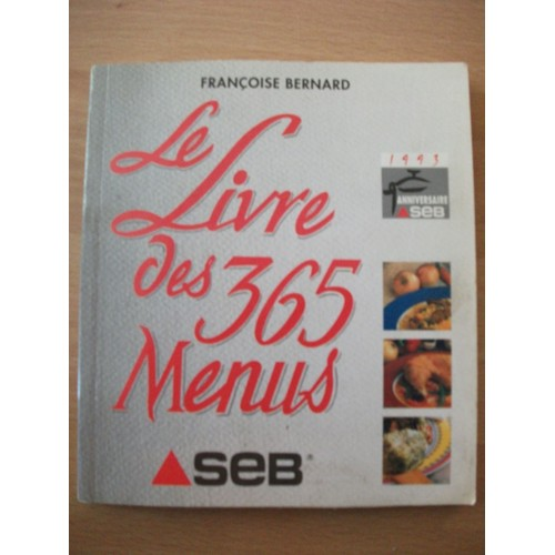 le livre des 365 menus de bernard fran oise priceminister rakuten. Black Bedroom Furniture Sets. Home Design Ideas
