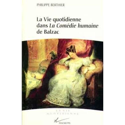 La Vie Quotidienne Dans  U0026quot La Com U00e9die Humaine U0026quot  De Balzac De