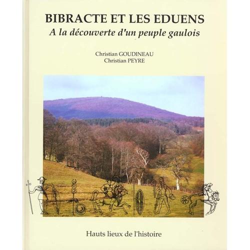 Bibracte et les Eduens - A la découverte d'un peuple gaulois