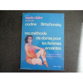 Ma M�thode De Danse Pour Les Femmes Enceintes de Nadine Birtschansky