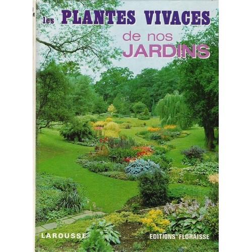 Les plantes vivaces de nos jardins de allan bloom neuf occasion - Code avantage plantes et jardins ...