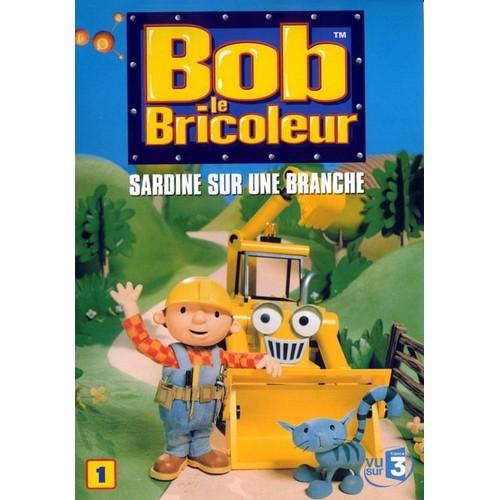 Bob le bricoleur 1 sardine sur une branche dvd zone 2 - Paroles bob le bricoleur ...