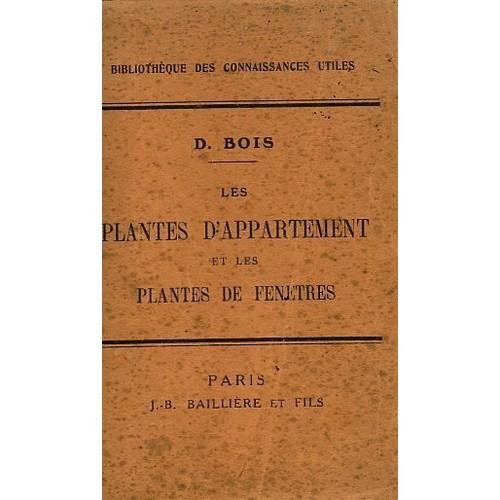 les plantes d 39 appartement et les plantes de fenetr de bois. Black Bedroom Furniture Sets. Home Design Ideas