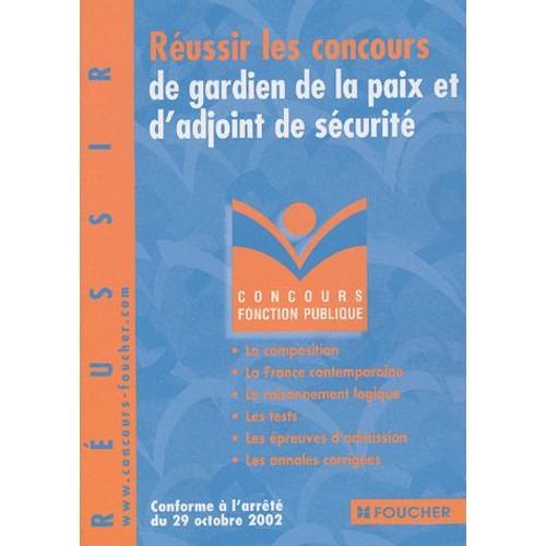 db67adff865 Réussir Le Concours De Gardien De La Paix Et D adjoint De Sécurité de  Collectif
