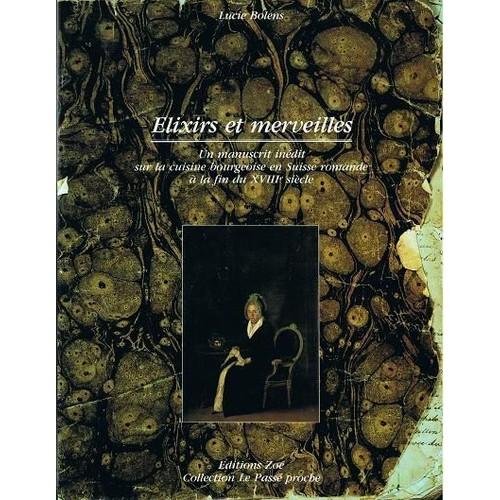 Elixirs et merveilles un manuscrit in dit sur la cuisine for Cuisine xviiie siecle