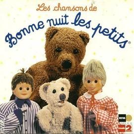 Les Chansons De Bonne Nuit Les Petits - Bonne Nuit Les Petits