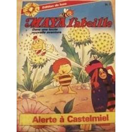 Maya L'abeille - Alerte � Castelmiel de Bonsels W