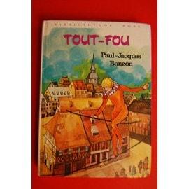 Les LIVRES de la Bibliothèque ROSE - Page 5 Bonzon-Paul-Jacques-Tout-Fou-Livre-870312387_ML