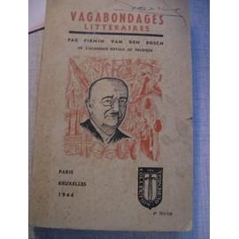 Vagabondages Litt�raires. de BOSCH, Firmin Van Den