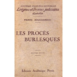 Les Proces Burlesques Perrin, 1928 de Pierre Bouchardon