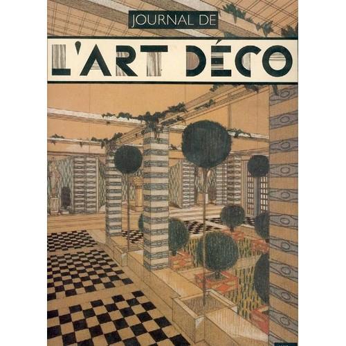 Journal de l 39 art d co 1903 1940 de jean paul bouillon for Journal art et decoration