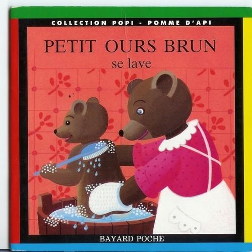 petit ours brun se lave de dani le bour achat vente neuf occasion. Black Bedroom Furniture Sets. Home Design Ideas