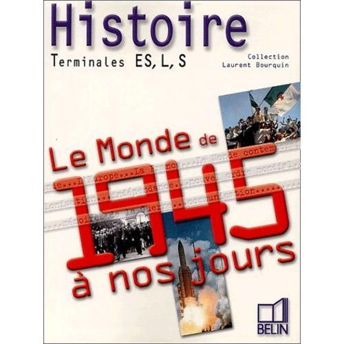 Histoire Tle Es, L, S - Laurent Bourquin