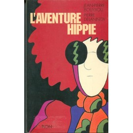 Bibliographie hippie - Page 2 Bouyxou-Jean-Pierre-L-aventure-Hippie-Livre-859849667_ML