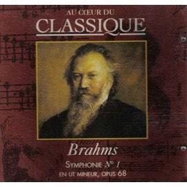 Brahms Johannes - Symphonie n°1 en ut mineur, op. 68 - CD Au coeur du classique : CLA 3155
