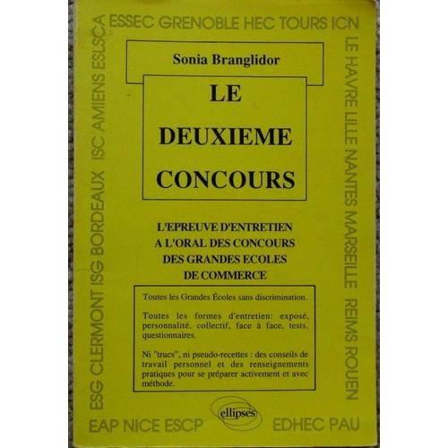 Le Deuxieme Concours - L épreuve D entretien À L oral Des Concours Des Grandes  Écoles De Commerce ... c1d60371c6ae