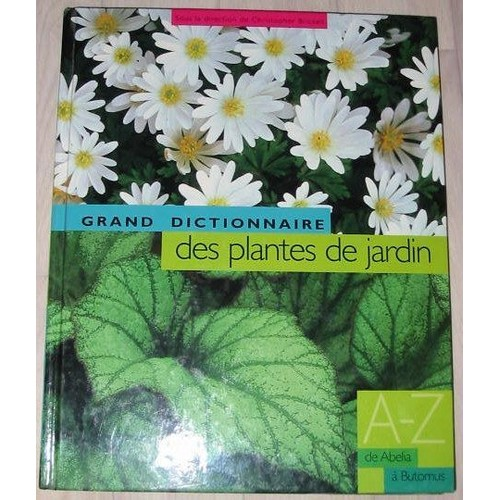 Grand dictionnaire des plantes de jardin de christopher for Dictionnaire plantes