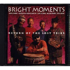Return Of The Lost Tribe - Bright Moments
