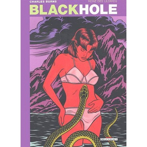 Charles Burns - Black Hole T04 - Reine Des Lézards - (By ISAAC) - CBR