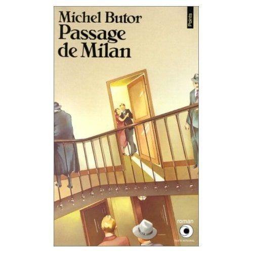 Michel Butor - Passage de Milan