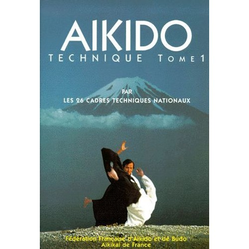 aikido tome 1 technique de collectif format broch. Black Bedroom Furniture Sets. Home Design Ideas