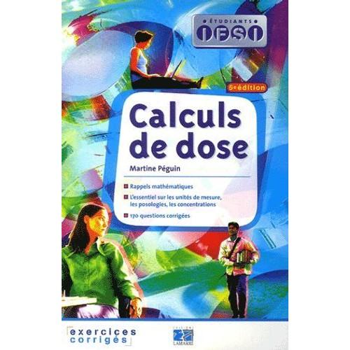 Calculs De Dose - Exercices Corrigés de Martine Péguin ...