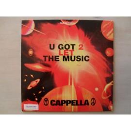 U Got 2 Let The Music - Cappella