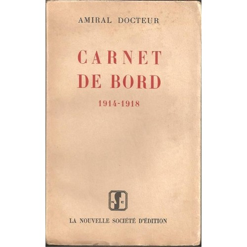 carnet de bord 1914 1918 de docteur amiral format broch. Black Bedroom Furniture Sets. Home Design Ideas