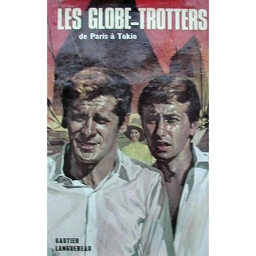 Les Globe-Trotters De Paris À Tokio de Jacqueline Cartier