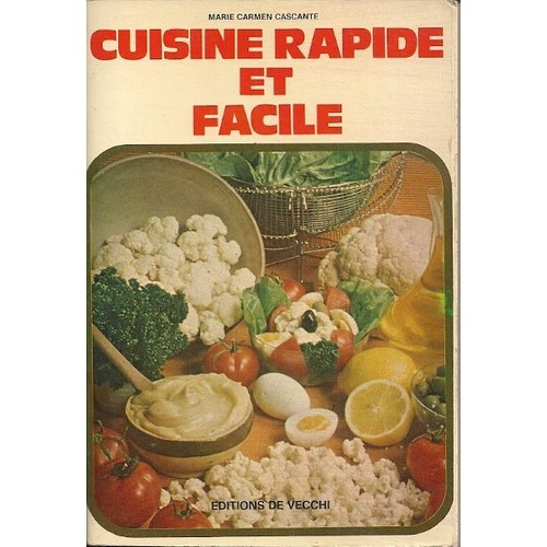 Cuisine rapide et facile de cascante marie carmen for Cuisine rapide