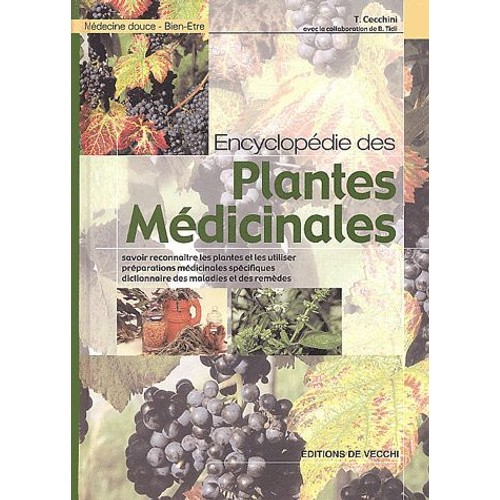 encyclop die des plantes m dicinales de tina cecchini format reli. Black Bedroom Furniture Sets. Home Design Ideas