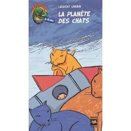 La Plan�te Des Chats de Laurent Chabin