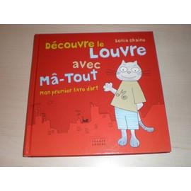 Lectures 3 ans et plus Chaine-Sonia-Decouvre-Le-Louvre-Avec-Ma-Tout-Mon-Premier-Livre-D-art-Livre-846373663_ML