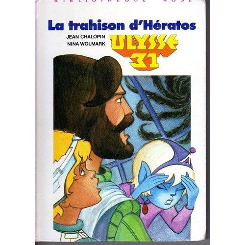 La Trahison D Heratos Serie Ulysse 31