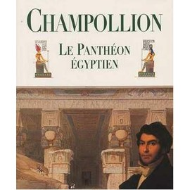 Panth�on Egyptien de Champollion, Jean Fran�ois